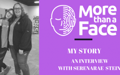 More Than a Face. My Story ~ an interview with SerenaRae Stein
